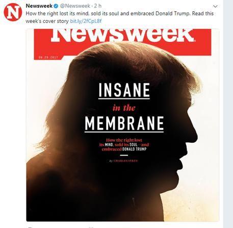 Donald Trump sulla copertina Newsweek :  Insane in the membrane - è pazzo