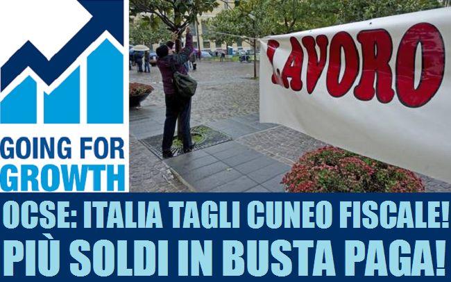 Going for Growth : più soldi in busta paga per salvare l'Italia!