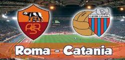 Roma Catania Streaming Diretta Partita e Online Gratis Serie A