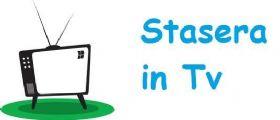 Stasera in Tv 26 maggio 2013 | Guida Tv Rai, Mediaset, La7 e Sky