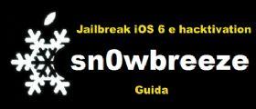 Jailbreak iOS 6.1.2 :con Sn0wbreeze versione 2.9.13