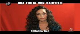 Raffaella Fico da Le iene : Una figlia con Balotelli