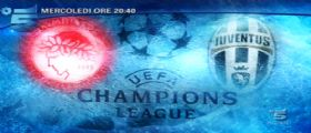Champions League 2014-15 Juventus Olympiacos | Diretta Tv Canale 5 | Streaming SportMediaset