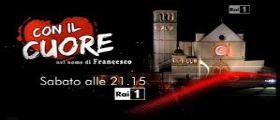 Con il cuore, nel nome di Francesco : Diretta Streaming e Anticipazioni 14 Giugno 2014