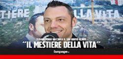 Tiziano Ferro : il nuovo album Il mestiere della vita