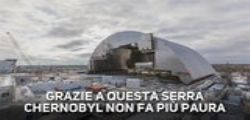 La serra che rende Chernobyl meno paurosa
