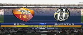 Roma-Juventus Streaming Diretta Tv e Online Gratis
