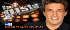 La Pista Rai 1 Streaming Video | Puntata e Anticipazioni Tv 17 Aprile 2014