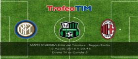 Trofeo Tim 2015/2016 : info streaming e diretta tv Canale 5