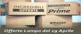 Offerte Lampo Amazon di oggi Venerdì 29 Aprile: scopri le offerte più interessanti