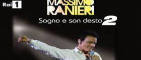 Sogno e son Desto 2 Rai Streaming : Anticipazioni Ultima Puntata 27 Settembre 2014