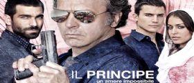 Il Principe un amore impossibile : Stasera 5 Settembre Canale 5 Prima Tv e Prima puntata