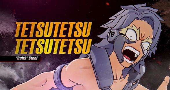 Tetsutetsu Tetsutetsu disponibile da oggi in MY HERO ONE'S JUSTICE 2
