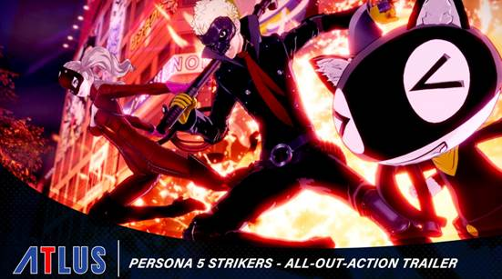 GUARDA IL NUOVO ALL-OUT-ACTION TRAILER DI PERSONA 5 STRIKERS
