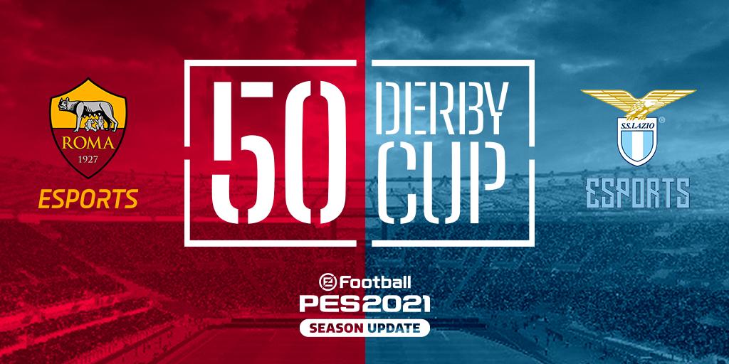 50 DERBY CUP: Derby della Capitale con PES