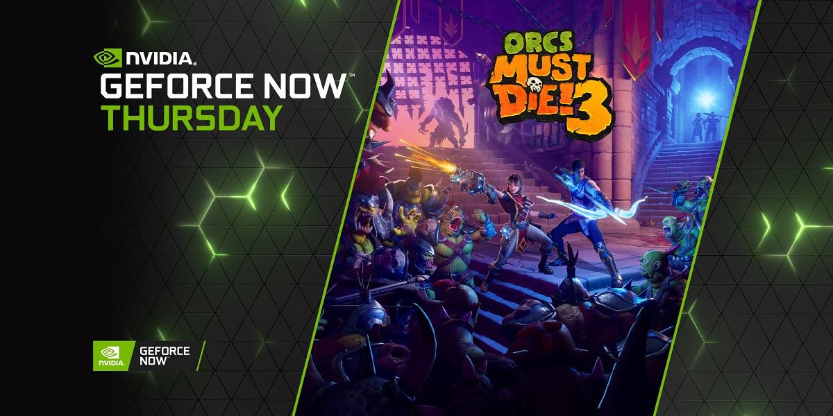 Orcs Must Die! 3 e Ben 10 nuovi giochi in arrivo su GeForce NOW