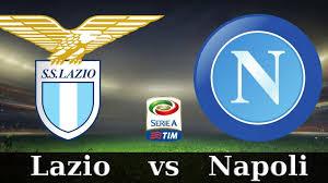Lazio-Napoli. Dove Vederla, Pronostico, Probabili Formazioni e Statistiche