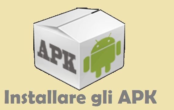 Cos'è un APK e come installare gli apk sui Samsung Galaxy, Huawei, Lg, e altri dispositivi Android