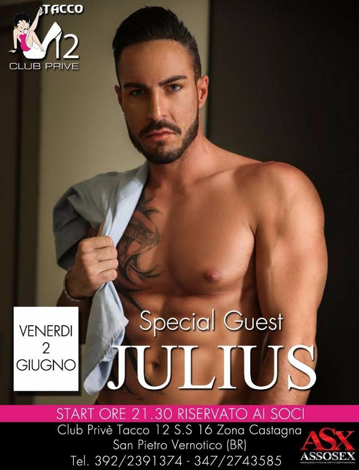 Julius guest star al night club Tacco 12 il 2 giugno a San Pietro Vernotico
