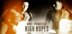 Bruce Springsteen High Hopes : le tracce audio del nuovo album