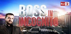 Boss in incognito : Chi è Angelo Rinaldi | Anticipazioni Streaming Rai Replay 2 Febbraio 2015