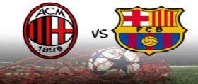 Sorteggi Champions : Sarà di nuovo Milan-Barcellona