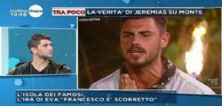 Isola dei Famosi 2018 : Jeremias Rodriguez difende Francesco Monte