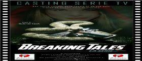 Breaking Tales, la nuova serie della Falcicchio Production