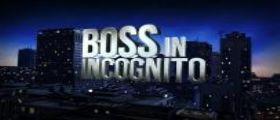 Boss in incognito Streaming Rai : Prima Puntata e Anticipazioni 27 Gennaio 2014 (Reality)