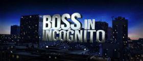 Boss in incognito Streaming Rai : Seconda Puntata e Anticipazioni 03 Febbraio 2014