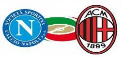 Napoli Milan Streaming Live Diretta Partita e Online Gratis Serie A