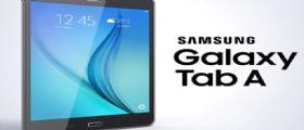 Svelato il Galaxy Tab A da 8 e 9.7 pollici