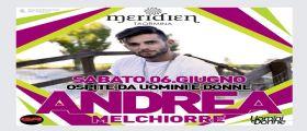 Uomini e Donne, Andrea Melchiorre ospite vip al Meridien sabato 6 giugno