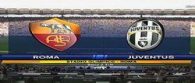 Roma-Juventus Streaming Diretta Tv e Online Gratis