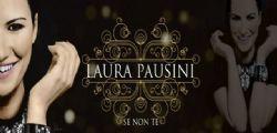 Laura Pausini Se Non Te : il video ufficiale del nuovo singolo