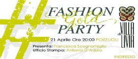 FASHION GOLD PARTY 2017: EVENTO GLAMOUR A POZZUOLI CON TANTI VIP