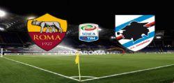 Diretta Live Roma-Sampdoria : Probabili formazioni, dove vederla in TV e Streaming