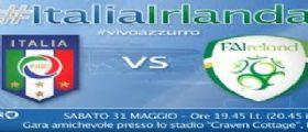 Italia Irlanda Diretta Tv Streaming amichevole da Londra