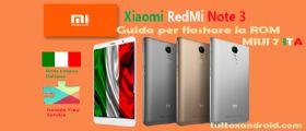 Xiaomi RedMi Note 3 in lingua italiana con Play Store (anche con boatloader bloccato) guida