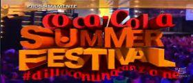 Coca Cola Summer Festival :  Diretta Streaming Prima puntata 7 Luglio 2014