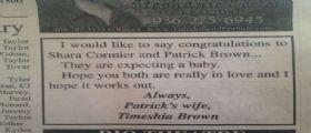Timeshia Brown : Auguri a te e alla tua donna per il bambino, con affetto tua moglie