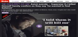 Dj Avicii morto suicida? I familiari rivelano : Non ha retto il peso dello showbusiness