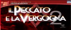 Il Peccato e la Vergogna 2 Anticipazioni : il ritorno in tv Venerdì 10 Gennaio 2014