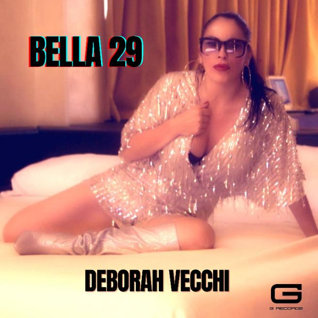 Deborah Vecchi presenta Bella 29, il suo nuovo singolo