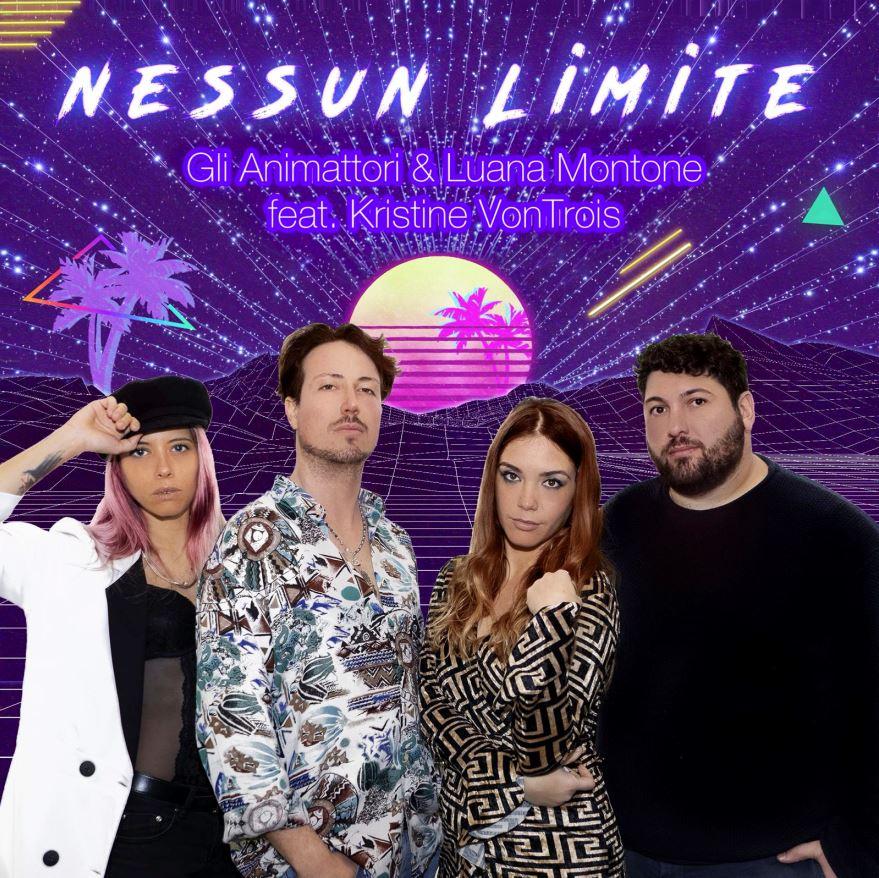 Nessun limite : il nuovo singolo de Gli AnimAttori & Luana Montone feat. Kristine VonTroi